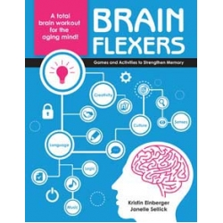 Brain Flexers: Games and Activities to Strengthen Memory