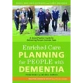Enriched Care Planning: A Good Practice Guide for Delivering Person-Centred Dementia Care