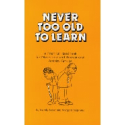 Never Too Old to Learn - Book 1 (Aust publication)
