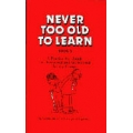 Never Too Old to Learn Book 3