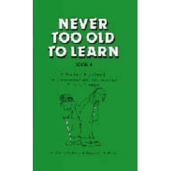 Never Too Old to Learn Book 4
